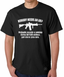 Nobody Needs an AR15? T-Shirt