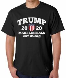 Trump 2020 - Make Liberals Cry Again T-Shirt