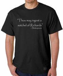 Ingest a Satchel of Richards T-Shirt