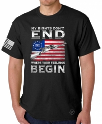 My Rights Don't End Where Your Feelings Begin T-Shirt