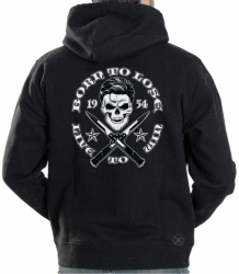 Born to Lose, Live to Win Hoodie Sweat Shirt