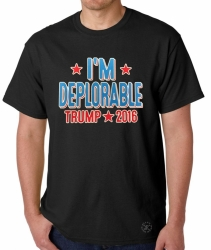 I'm Deplorable Trump 2016 T-Shirt