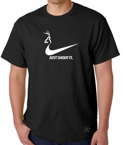 Just Shoot It. Deer Hunter T-Shirt