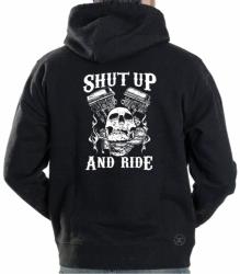 Shut Up & Ride Hoodie Sweat Shirt